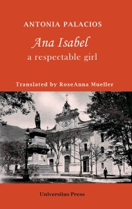 Ana Isabel, A Respectable Girl was released in June 2016.